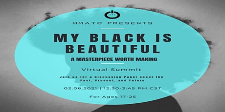 My Black is Beautiful - A Masterpiece Worth Making tickets