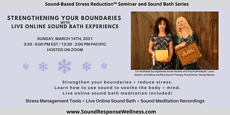 Strengthening Your Boundaries: Sound-Based Stress Reduction™ Series tickets