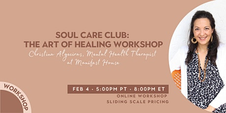 Soul Care Club: The Art of Healing Workshop tickets