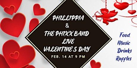 Valentine's Day Live w/ Phillipia & The Phixx Band tickets