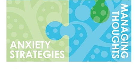 Free workshops for well-being - Week 2: Anxiety Strategies (NEL RESIDENTS) tickets