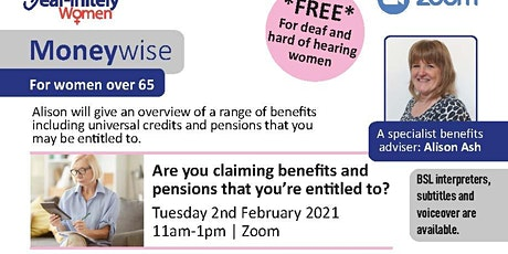 Are you claiming benefits and pensions that you're entitled to? Over 65 tickets