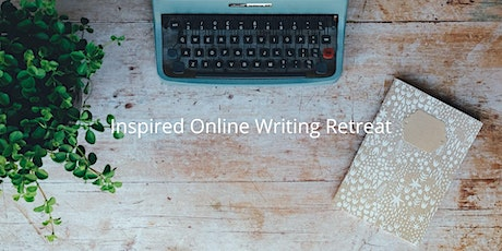 Inspired Online Writing Retreat, March 13 tickets