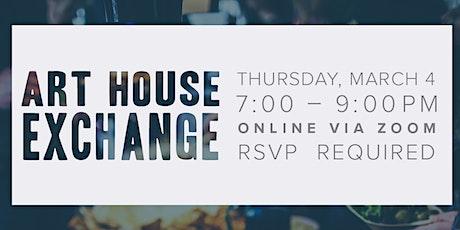 Art House Exchange (Virtual Gathering) tickets