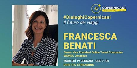 Il Futuro dei Viaggi - Francesca Benati biglietti