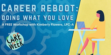 Career Reboot: Doing What You Love tickets