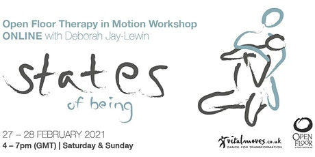 States of Being Open Floor Therapy in Motion Weekend with Deborah Jay-Lewin tickets