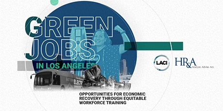 Unveiling of LACI's Green Jobs Report tickets