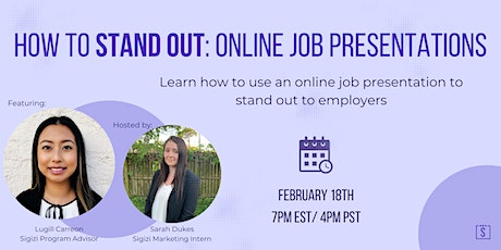 How to Stand Out: Online Job Presentations tickets