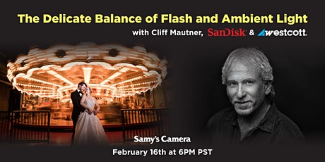 The Delicate Balance of Flash & Ambient Light with Cliff Mautner & SanDisk tickets