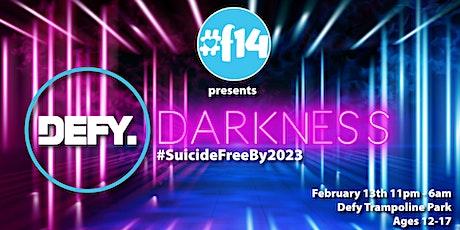Defy Darkness; #SuicideFreeBy2023 tickets