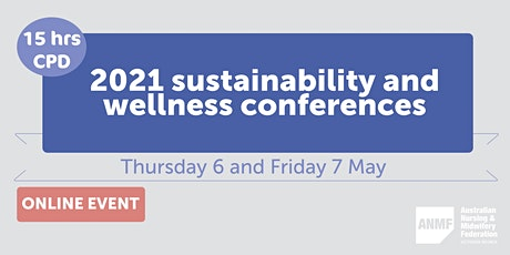 ANMF Sustainability Conference & NMHPV/ANMF Wellness Conference tickets