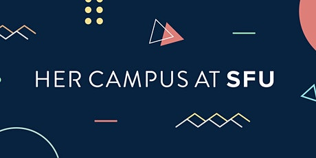 Her Campus SFU: Relaunch Party! tickets