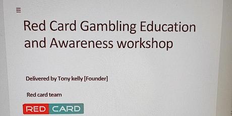 GAMBLING AWARENESS AND EDUCATION tickets