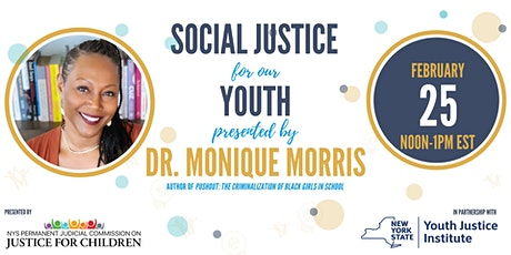 """Social Justice for Our Youth"" with Dr. Monique Morris tickets"