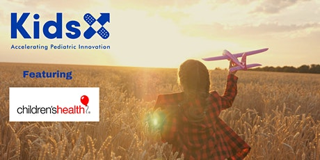 KidsX Member Showcase: Children's Health System of Texas Innovations tickets
