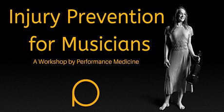 Injury Prevention for Musicians tickets