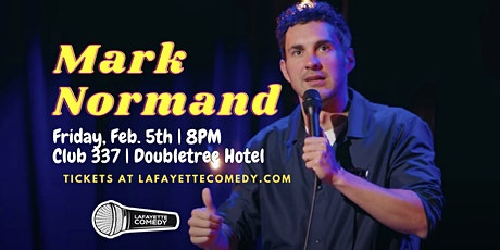 Mark Normand at Club 337 | Feb. 5th | 8PM tickets
