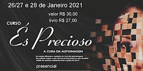 CURSO ÉS PRECIOSO - PRESENCIAL ingressos