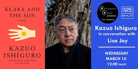WRITERS BLOC PRESENTS: Kazuo Ishiguro in conversation with Lisa Joy tickets