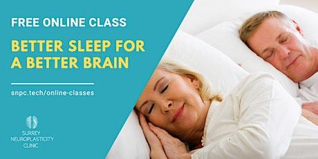 Better Sleep for a Better Brain tickets