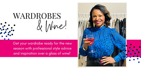 Wardrobes & Wine! tickets
