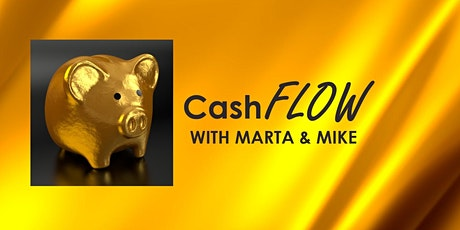 CashFLOW with Marta & Mike tickets