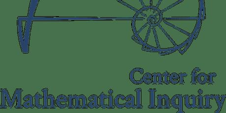 TEST Center for Mathematical Inquiry Webinar Series tickets