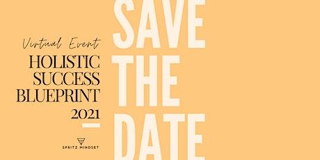 Holistic Success BluePrint 2021 tickets