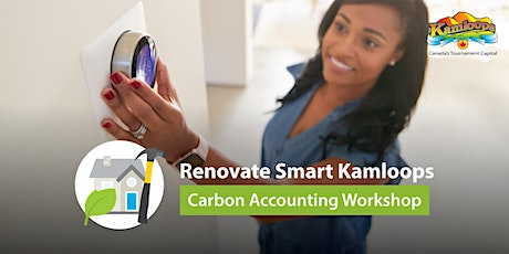 Renovate Smart Kamloops Carbon Accounting Workshop tickets