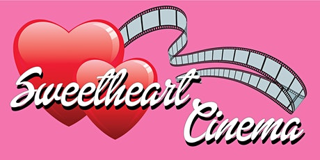 Sweetheart Cinema tickets
