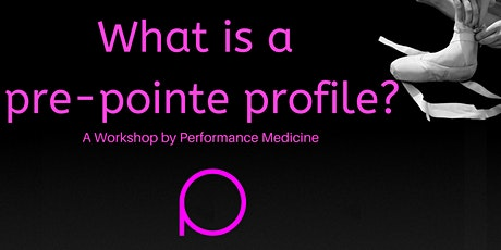 What is a Pre-Pointe Profile? tickets