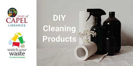 DIY Cleaning Products - Watch your Waste tickets