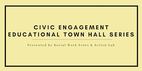 Civic Engagement Educational Town Hall Series tickets