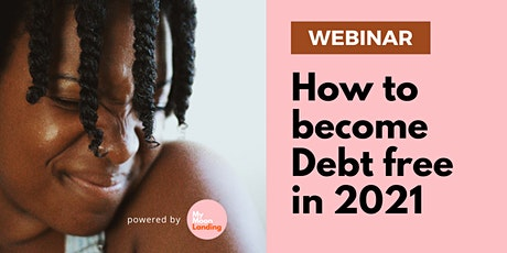 Strength through Finances: How to become Debt free in 2021 tickets