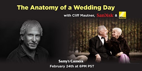 The Anatomy of a Wedding Day with Cliff Mautner and SanDisk and Nikon tickets