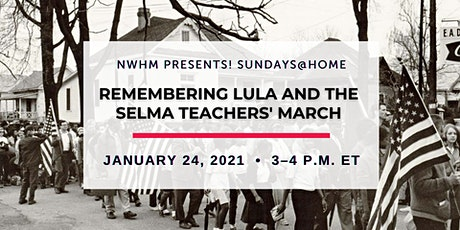 NWHM Presents Sundays@Home: Remembering the Selma Teachers' March tickets