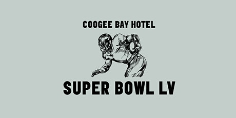 Super Bowl LV | Coogee Bay Hotel tickets