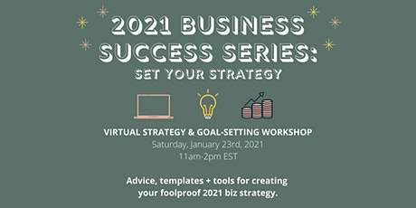 2021 Business Success Series: Set Your Strategy tickets
