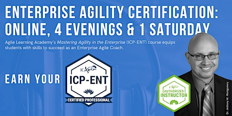 ICAgile Mastering Agility in the Enterprise (ICP-ENT) | Online | Apr 2021 tickets