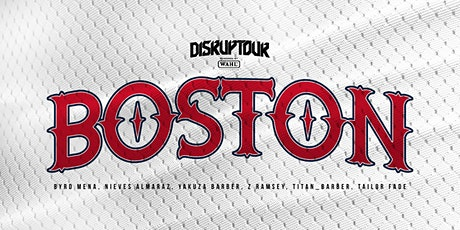 Disruptour |Trifecta | BOSTON tickets