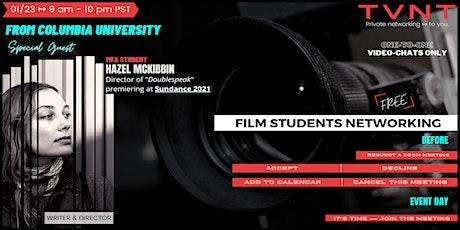TVNT's Film Students NETWORKING ↦ Featuring Hazel McKibbin (FREE) tickets