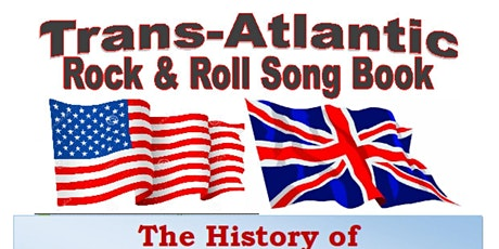 The Transatlantic Rock N Roll Song Book tickets