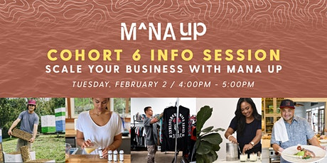 Mana Up Cohort 6 Info Session #1 tickets