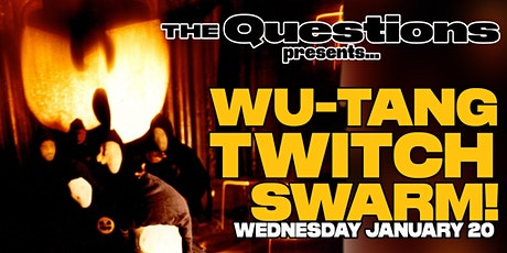 Wu-Tang Twitch Swarm + Wu-Tang Trivia Game tickets