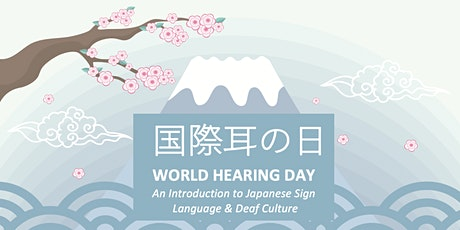 Japanese Sign Language Workshop for World Hearing Day tickets