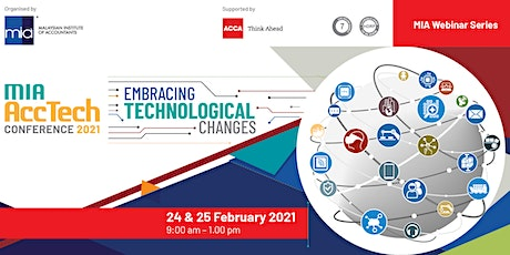 MIA AccTech CONFERENCE 2021: EMBRACING TECHNOLOGY CHANGES tickets