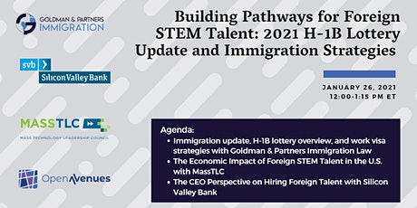 Building Pathways for Foreign STEM Talent: 2021 H-1B Lottery Update tickets