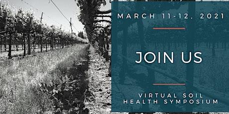 4th Annual: Virtual Vineyard Soil Health Symposium tickets