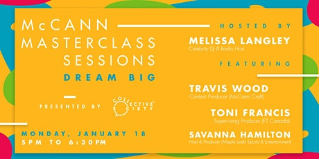 McCann Master Class - DREAM BIG Session supporting tickets